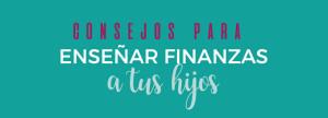 Consejos_para_enseñar_finanzas_a_tus_hijos_info_titulo
