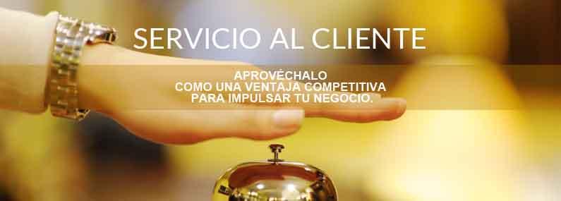 Servicio al cliente: aprovéchalo como una ventaja competitiva para impulsar tu negocio.